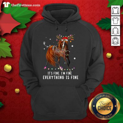 Horse Lover Christmas It's Fine I'm Fine Everything Is Fine Christmas Hoodie - Design by Thefristtees.com