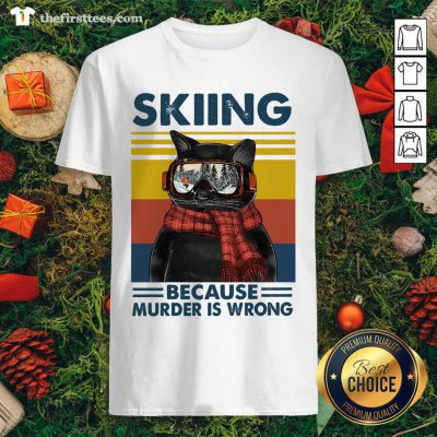 Black Cat Skiing Because Murder Is Wrong Vintage Retro Shirt - Design by Thefirsttees.com