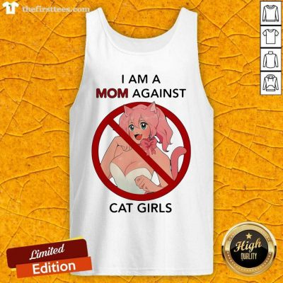 I Am A Mom Against Cat Girls Funny Tank Top - Design by Thefirsttees.com