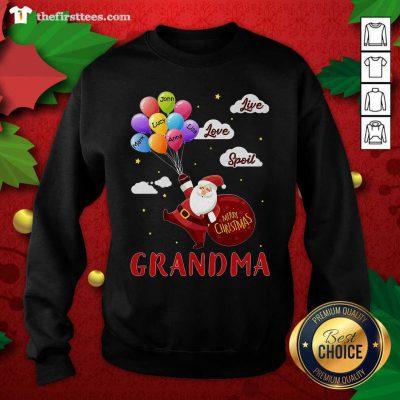 Santa Claus Merry Christmas Grandma Live Love Spoil Sweatshirt - Design by Thefirsttees.com