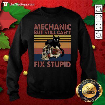 Mechanic But Still Can't Fix Stupid Skull Black Cat Vintage Retro Sweatshirt - Design by Thefirsttees.com