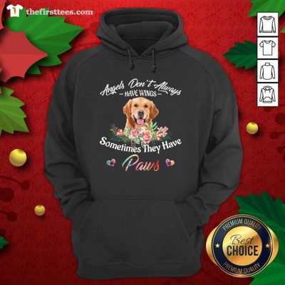Angels Don't Always Have Wings Golden Retriever Sometimes They Have Paws Hoodie - Design by Thefirsttees.com