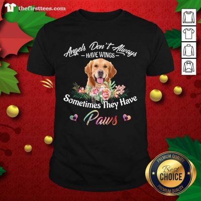 Angels Don't Always Have Wings Golden Retriever Sometimes They Have Paws Shirt - Design by Thefirsttees.com