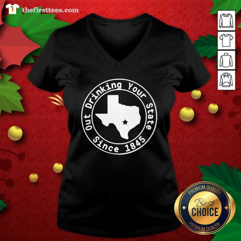 Texas Out Drinking Your State Since 1845 Beer V-neck - Design by Thefirsttees.com