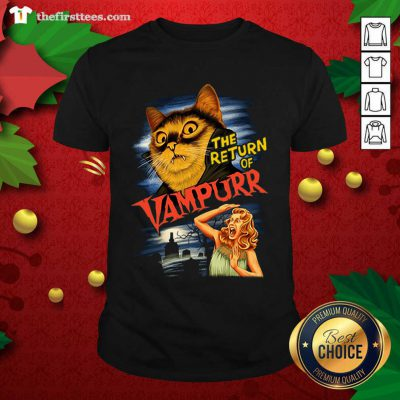 Cat The Return Of Vampurr Shirt - Design by Thefristtees.com