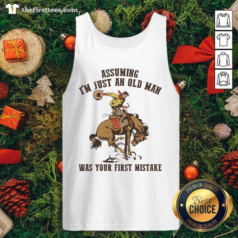 Assuming I'm Just An Old Man Was Your First Mistake Horse Tank Top - Design by Thefirsttees.com