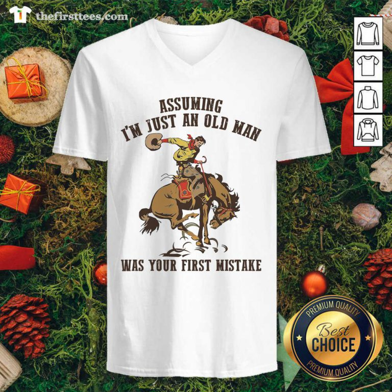 Assuming I'm Just An Old Man Was Your First Mistake Horse V-neck - Design by Thefirsttees.com