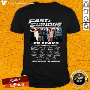 Fast And Furious 20 Years 2001 2021 Signatures Thank You For The Memorie Shirt- Design By Thefirsttees.com