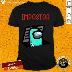 Impostor Among Game Us Idk Bro You Kinda Sus Shirt- Design By Thefirsttees.com