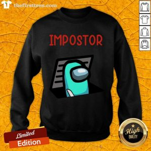 Impostor Among Game Us Idk Bro You Kinda Sus Sweatshirt- Design By Thefirsttees.com
