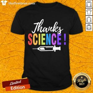 Thanks Science Pro Vaccine Vaccination Quote Shirt- Design By Thefirsttees.com