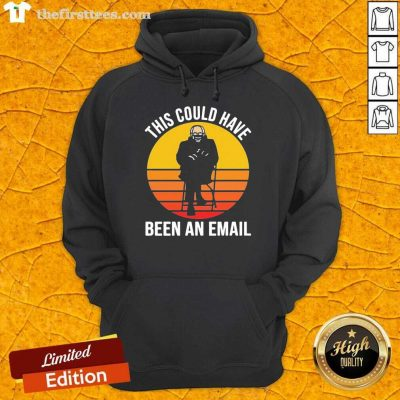 Bernie This Could Have Been An Email Sunset Hoodie- Design By Thefirsttees.com