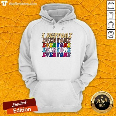 I Support Everyone Everyone Everyone Lgbt Vintage Hoodie- Design By Thefirsttees.com