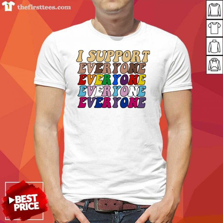 I Support Everyone Everyone Everyone Lgbt Vintage Shirt- Design By Thefirsttees.com