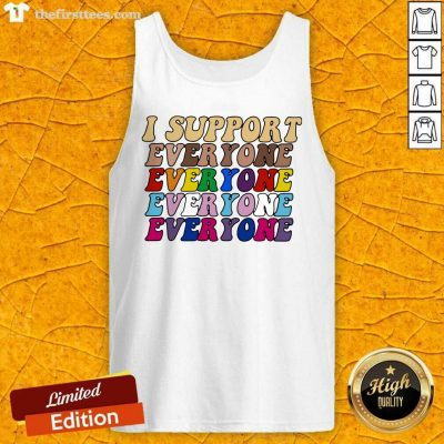 I Support Everyone Everyone Everyone Lgbt Vintage Tank Top- Design By Thefirsttees.com
