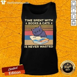 Time Spent With Books And Cats Is Never Wasted Vintage Tank Top- Design By Thefirsttees.com