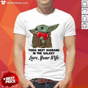 Yoda Best Husband In The Galaxy Love Your Boyfriend Shirt- Design By Thefirsttees.com