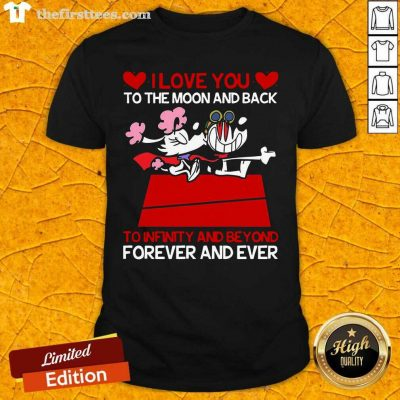 Snoopy And Girlfriend I Love You To The Moon And Back Forever And Ever Valentines Day Shirt - Design by Thefirsttees.com