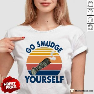 Go Smudge Yourself Vintage Sage Bundle Smoking Gift Bella Canvas V-neck- Design By Thefirsttees.com