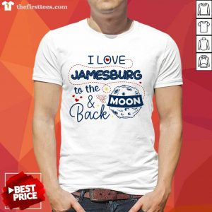 I Love Jamesburg To The Moon And Back American USA Funny T-Shirts For Men Women Kid Family Gifts Shirt- Design By Thefirsttees.com