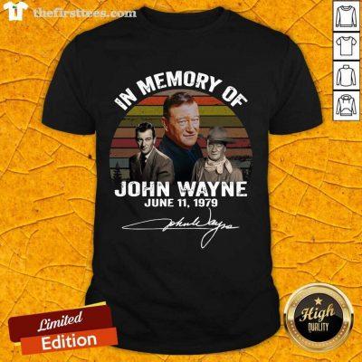 In Memory Of John Wayne June 11 1979 Signature Shirt- Design By Thefirsttees.com