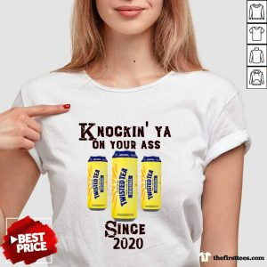 Knockin' Ya On Your As Twisted Tea Original Since 2020 V-neck- Design By Thefirsttees.com
