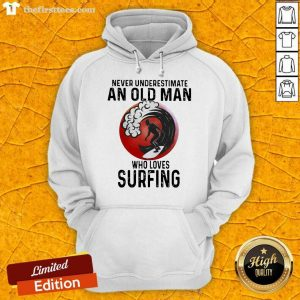Never Underestimate An Old Man Who Loves Surfing THe Moon Hoodie- Design By Thefirsttees.com