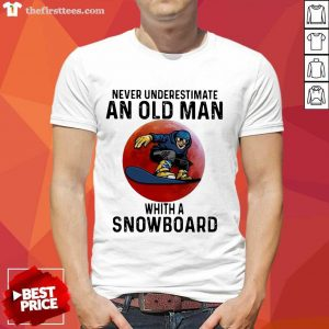 Never Underestimate An Old Man With A Snowboard THe Moon Shirt- Design By Thefirsttees.com