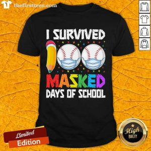 I Survived 100 Masked Days of School Baseball Wearing Mask Shirt- Design By Thefirsttees.com