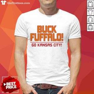 Buck Fuffalo Go Kansas City Shirt- Design By Thefirsttees.com