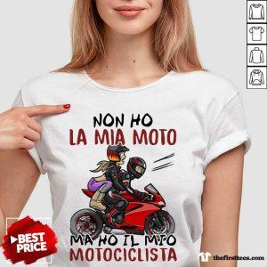 Non Ho La Mia Moto Ma Ho Il Mio Motociclista Bakker And Visser V-neck- Design By Thefirsttees.com