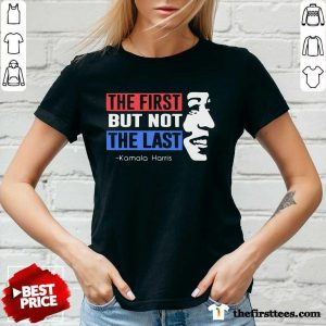 The First But Not The Last Nasty Vice President Kamala V-neck- Design By Thefirsttees.com