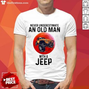 Never Underestimate An Old Man With A Jeep Shirt- Design By Thefirsttees.com