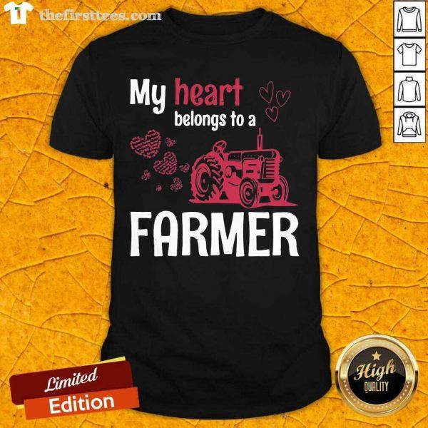 My Heart Belongs To As Farmer Shirt- Design By Thefirsttees.com
