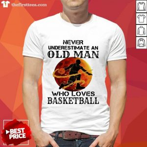 Never Underestimate An Old Man Who Loves Basketball Moonblood Shirt- Design By Thefirsttees.com