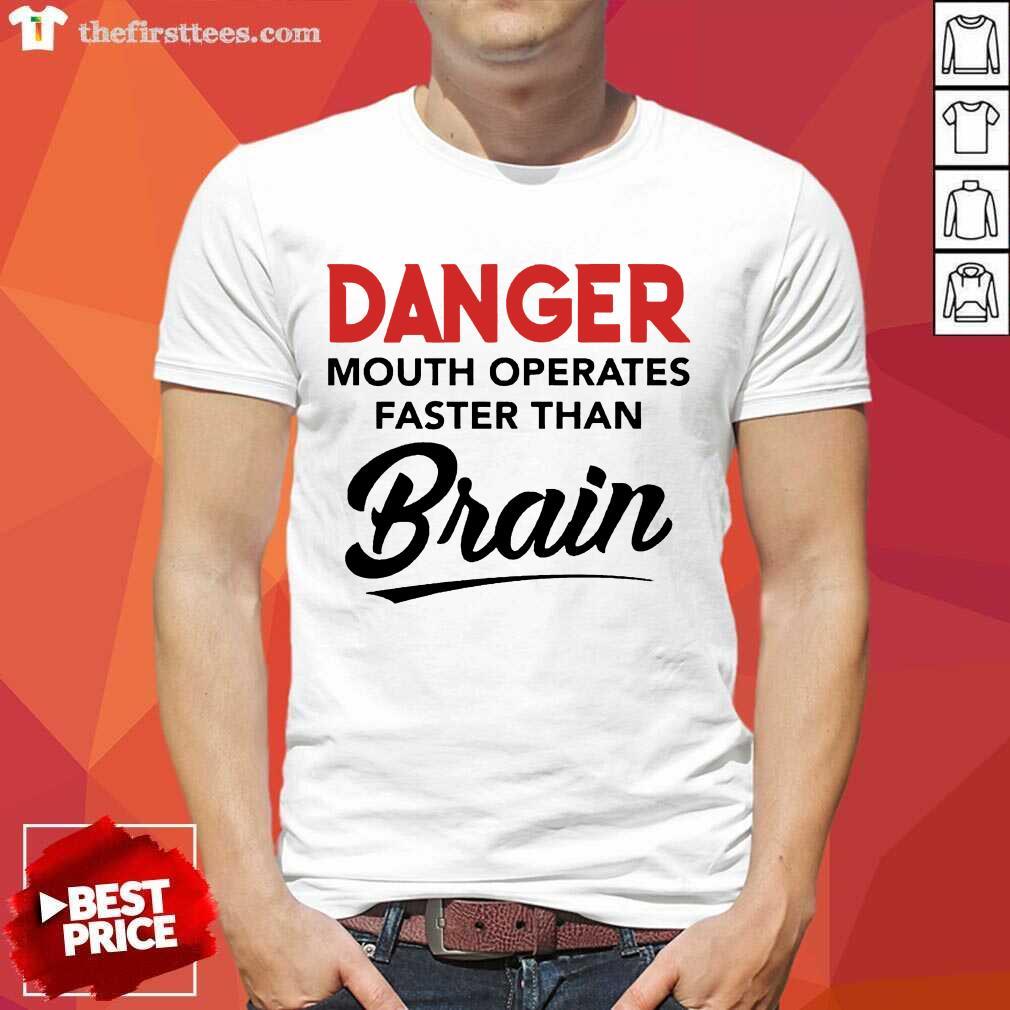 Top Operates Faster Than Brain Shirt
