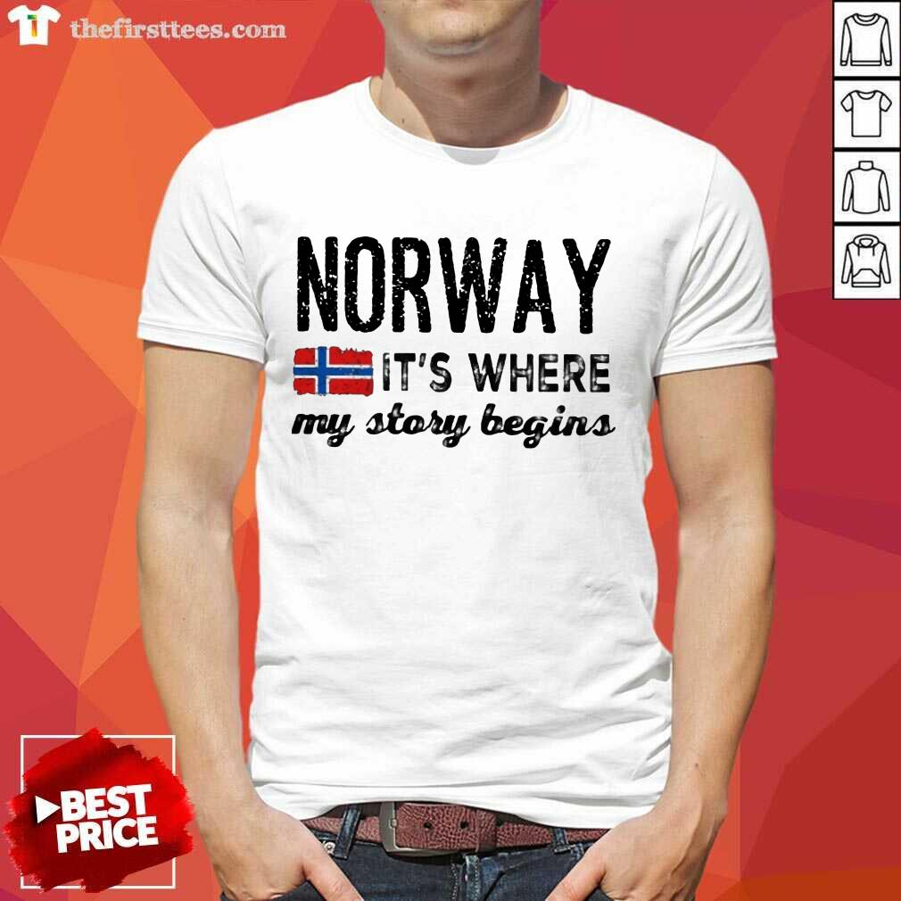 Awesome Norway It's Where My Story Begins Shirt
