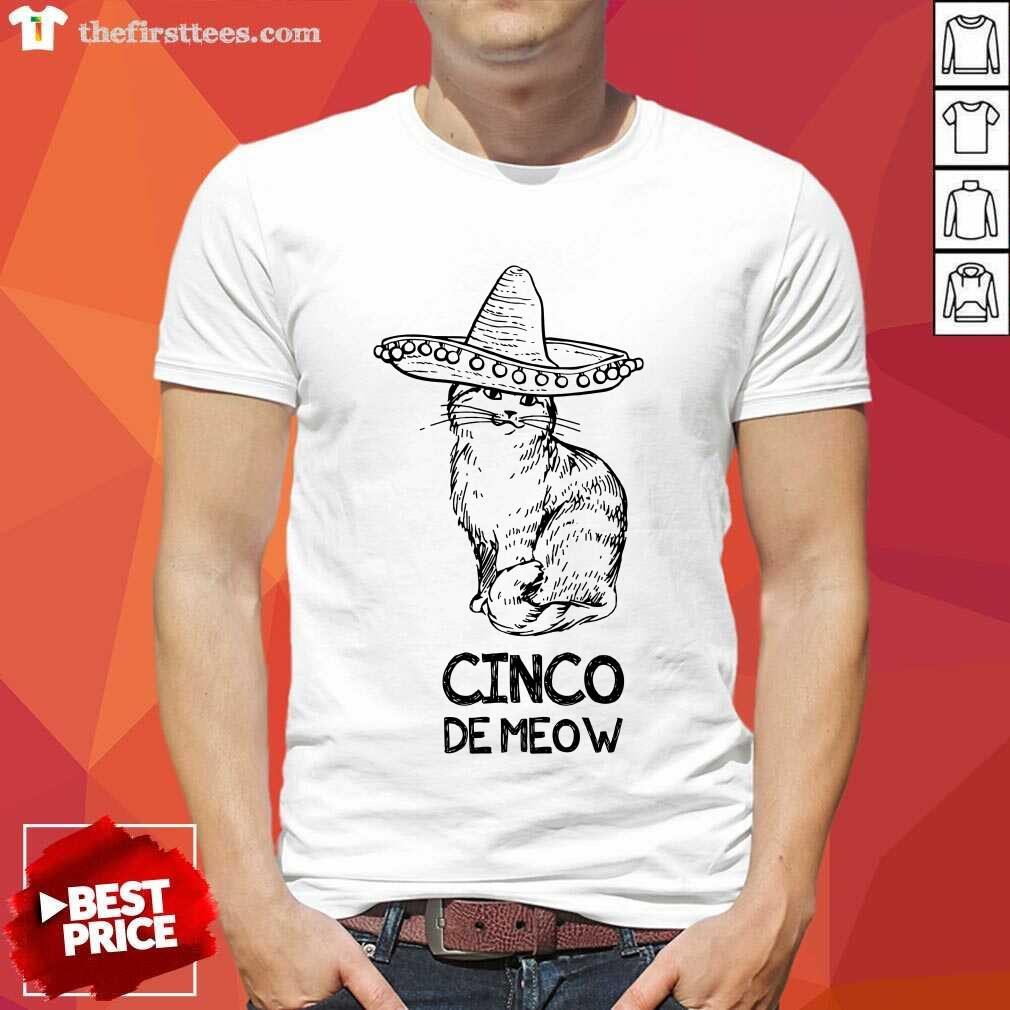 Good Cinco De Meow Cat Boys Happy Cinco De Mayo Shirt