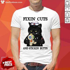 Black Cat Fixin' Cuts And Stickin' Butts Shirt