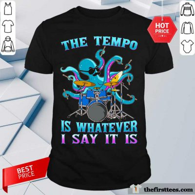 Drummer Octopus The Tempo Shirt