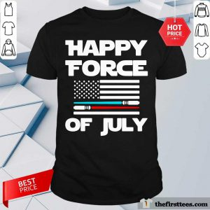 Happy Force Of July American Flag Shirt