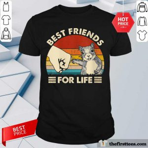 Hot Squirrel Best Friend For Life Vintage Shirt