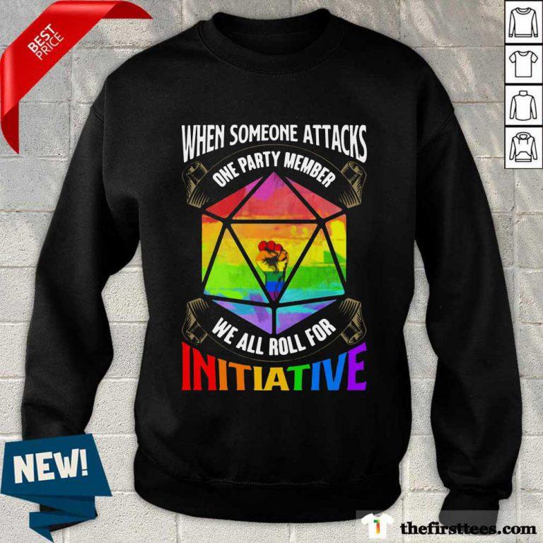 LGBT When Someone Attacks Initiative Sweatshirt