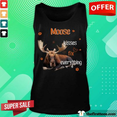 Moose Kisses Fix Everything Tank Top