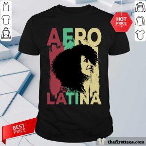 Nice Afro Latina Color Shirt
