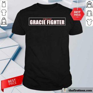 Nice Team Gracie Fighter Shirt