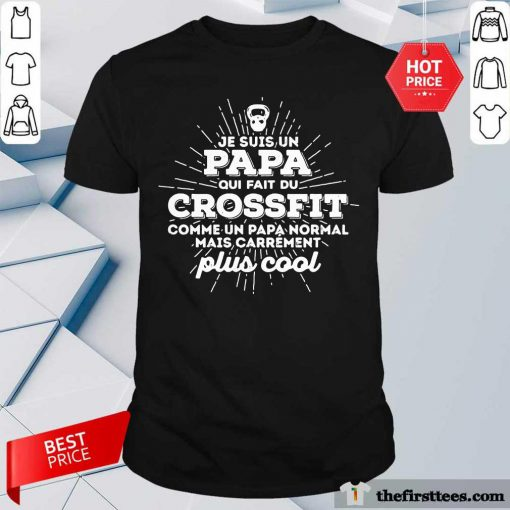 Papa Crossfit Plus Cool Shirt