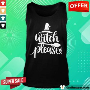 Hot Witch Please Tank Top