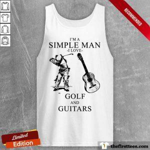 I'm A Simple Man I Love Golf And Guitars Tank Top
