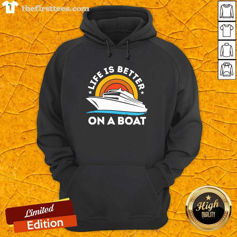 Life Is Better On The Boat Vintage Hoodie